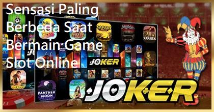 Sensasi Paling Berbeda Saat Bermain Game Slot Online