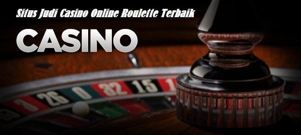 Situs Judi Casino Online Roulette Terbaik