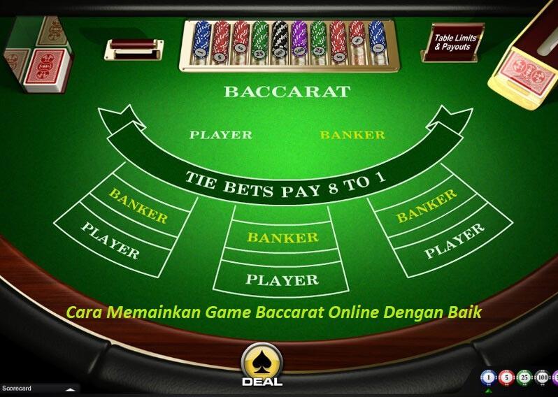 Cara Memainkan Game Baccarat Online Dengan Baik